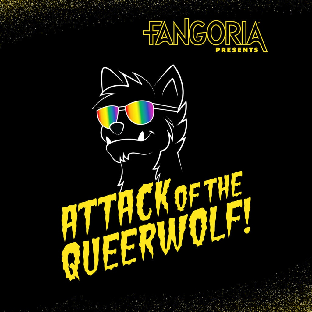 FANGO BH AttackOfTheQueerwolf album 1024x1024 - Celebrate FANGORIA the 13th With These Major Podcast Announcements!