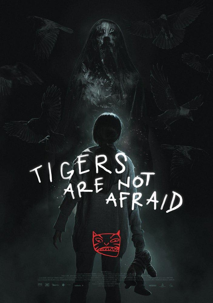 TIGERS ARE NOT AFRAID poster - Michelle Swope's Top 10 Horror Movies of 2019