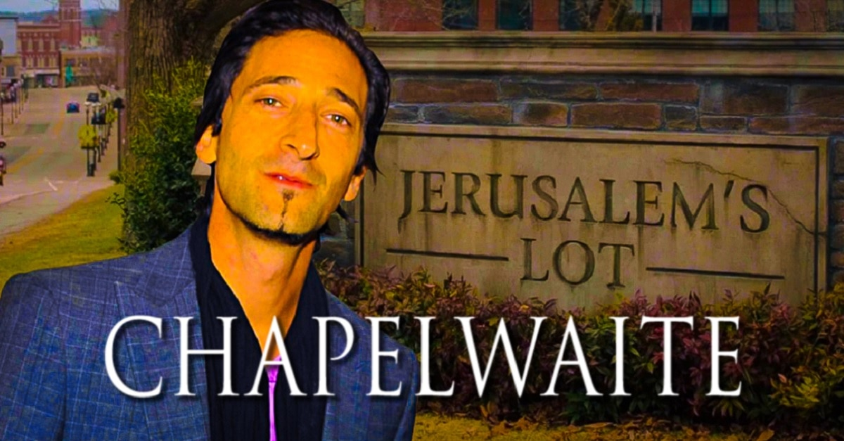 Adrien Brody JERUSALEMS LOT Series Called CHAPELWAITE - Adrien Brody JERUSALEM'S LOT Series Called CHAPELWAITE?