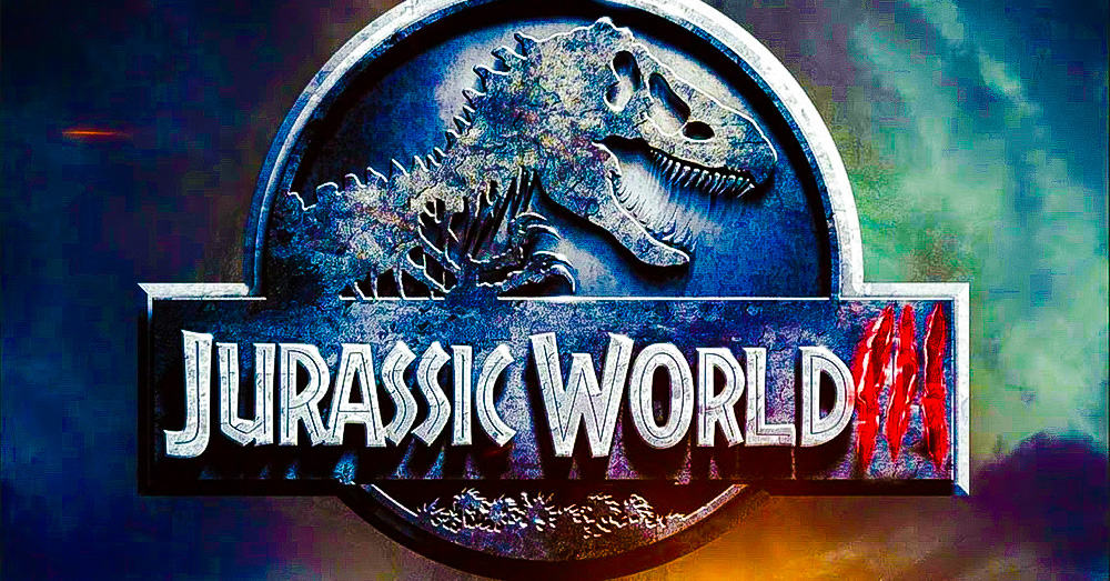 Jurassic World 3 Official Title Semi Revealed - JURASSIC WORLD 3 Official Title Revealed