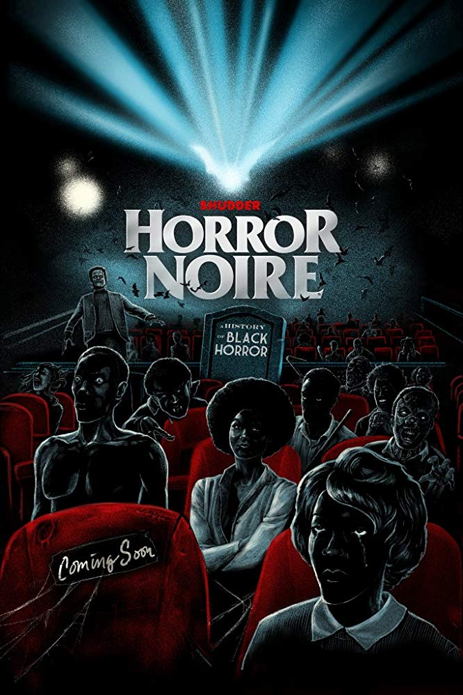 Horror Noire Poster - 1 Year Later: Director & Producers Reflect on the Impact of HORROR NOIRE