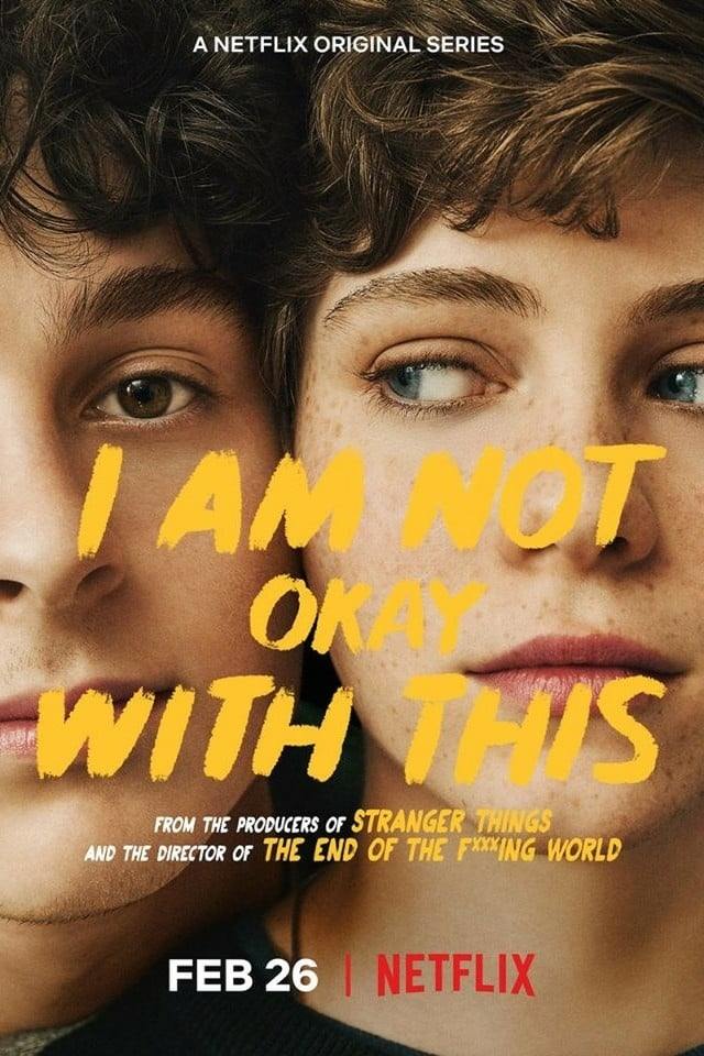 I Am Not Okay with This Poster - Trailer: Superpowers Make Puberty a Nightmare in I AM NOT OKAY WITH THIS