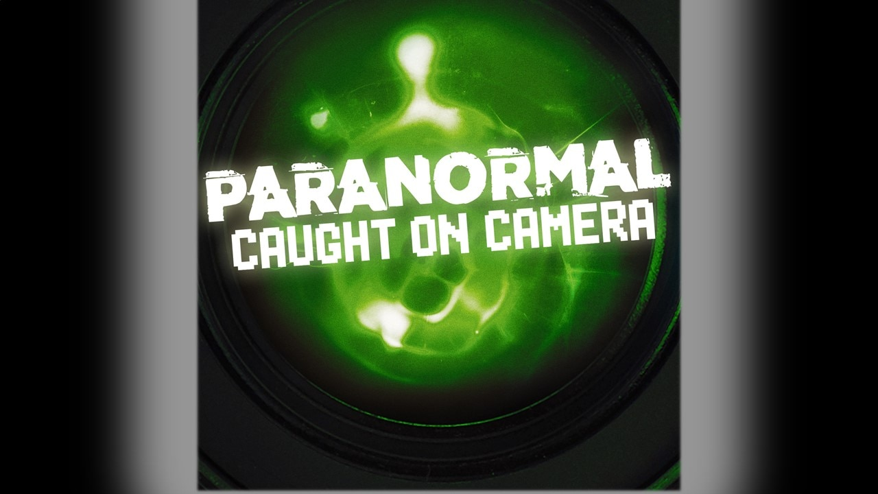 Paranormal Caught on Camera Banner - Travel Channel Paranormal Programming Highlights: March 2-15