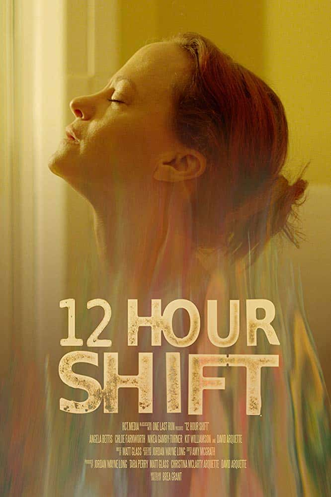 12 Hour Shift Poster - Supervising Sound Editor Jacob Bloomfield-Misrach Discusses Fantasia's 12 HOUR SHIFT & YOU CANNOT KILL DAVID ARQUETTE