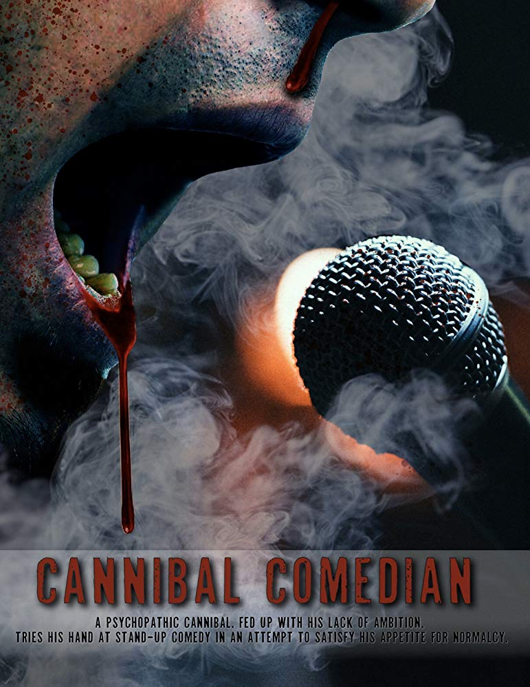 Cannibal Comedian Poster - Stay for Dinner in Our Exclusive Clip from Upcoming Horror-Comedy CANNIBAL COMEDIAN