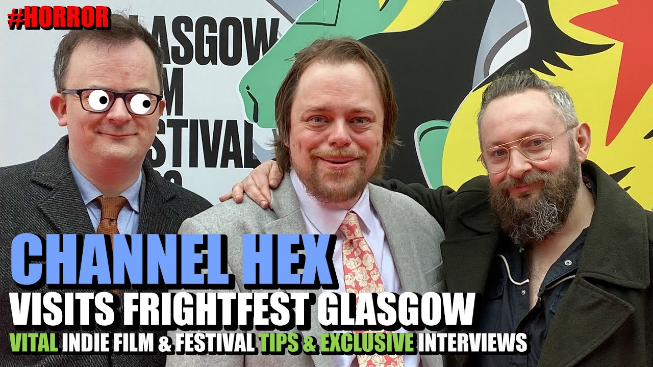 Hex Team - Video: Check Out Hex Studio's Coverage of Glasgow FrightFest