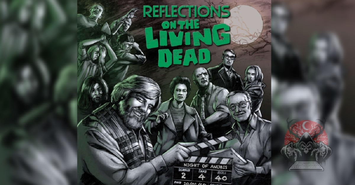 Reflections on the Living Dead Blu ray edited - NIGHT OF THE LIVING DEAD 25th Anniversary Documentary REFLECTIONS ON THE LIVING DEAD Hits Blu-ray on 5/26