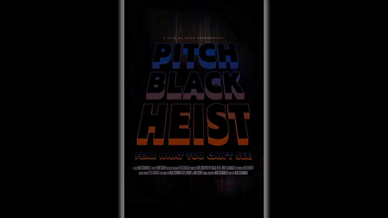 Pitch Black Heist Banner - Exclusive: Teaser Poster for PITCH BLACK HEIST + Filmmaker Updates TOUCH OF EVIL