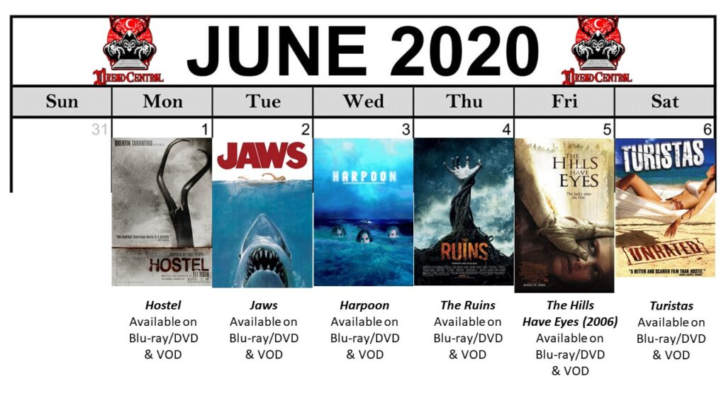 June 2020 Template Week 1 1024x576 - You'll Be Glad You Stayed Home! Our 366-Day #YearOfDread Horror Challenge Continues with Vacations—From Hell!