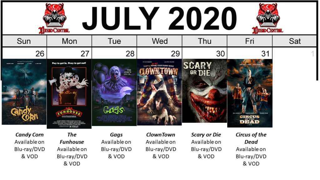 July 2020 Week 5 final 1024x576 - Circus of Dread: Our 366-Day #YearOfDread Horror Challenge Continues with Clown & Carnival Movies