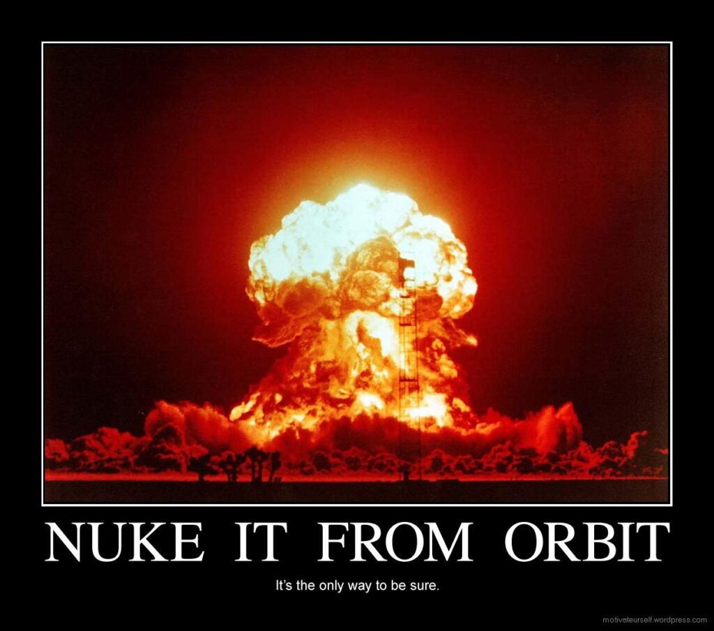 """nuke it from orbit meme 1024x904 - The Internet Is Freaking Out Over Image of """"Dead Man's Feet""""! Can You ID This Creature?"""
