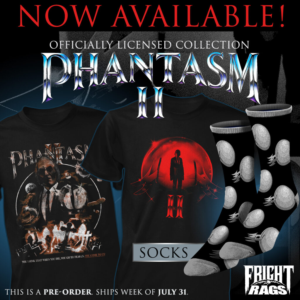0720 Phantasm2 FrightRags 1024x1024 - Get Nostalgic with SCARE PACKAGE, UNIVERSAL MONSTERS & PHANTASM II Apparel from Fright-Rags