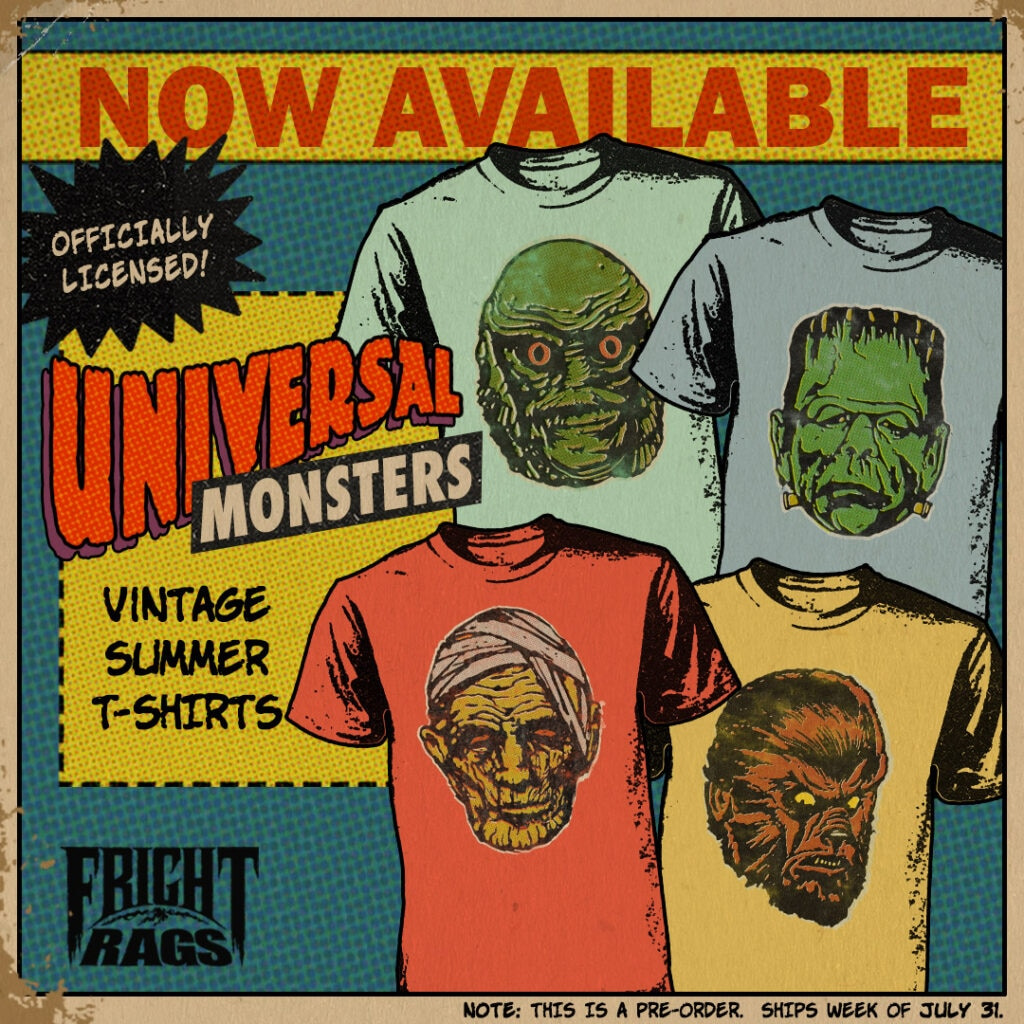 0720 UniversalMonsters FrightRags 1024x1024 - Get Nostalgic with SCARE PACKAGE, UNIVERSAL MONSTERS & PHANTASM II Apparel from Fright-Rags