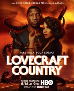 HBO Reveals Killer New Poster for Jordan Peele J.J. Abrams LOVECRAFT COUNTRY 242x300 - LOVECRAFT COUNTRY Review--HBO Series Delivers Monsters... And Then Some