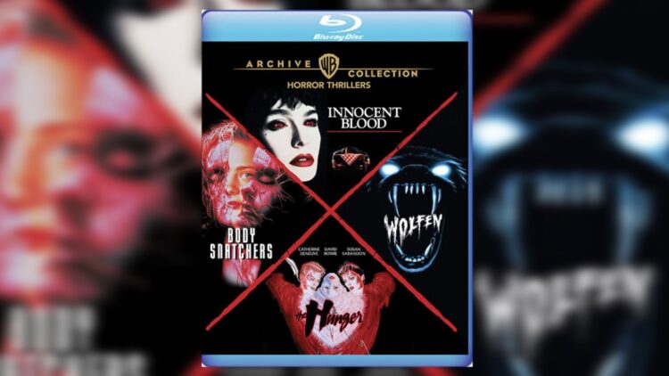 Warner Archive Unleashes WOLFEN THE HUNGER INNOCENT BLOOD and BODY SNATCHERS Four Film Blu ray Set This Month 750x422 - Warner Archive Unleashes  WOLFEN, THE HUNGER, INNOCENT BLOOD, and BODY SNATCHERS Four-Film Blu-ray Set This Month
