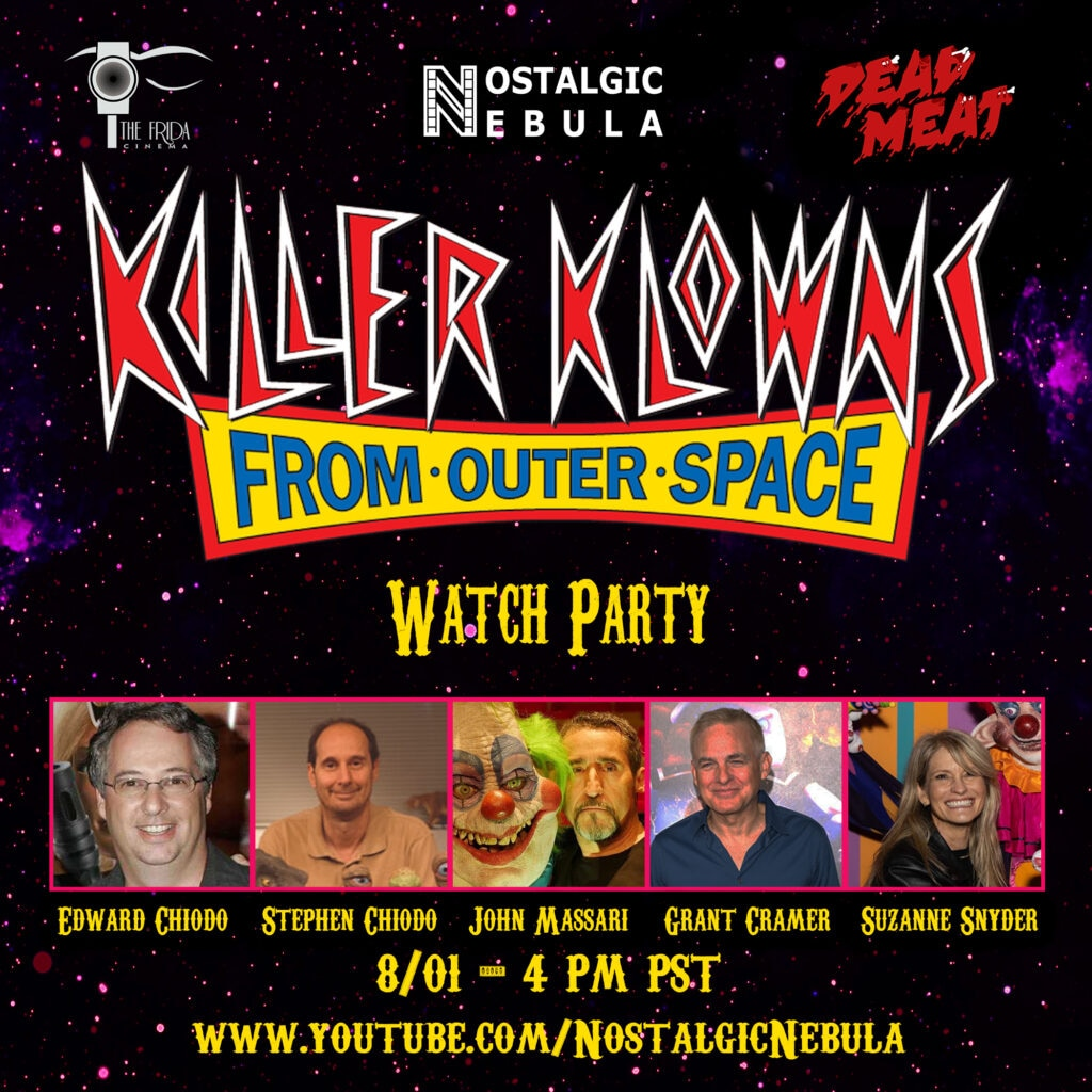KKFOS Cast Announcement TAKE TWO one to one 1024x1024 - Re-Scheduled: KILLER KLOWNS FROM OUTER SPACE Watch-Party with The Chiodo Brothers TODAY, August 1st at 4 PM (PST)