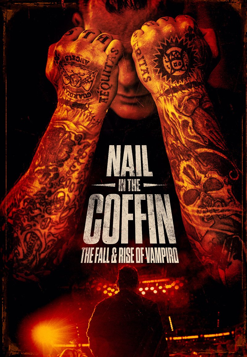 Nail in the Coffin Poster - Trailer: NAIL IN THE COFFIN: THE FALL & RISE OF VAMPIRO Now Available for Pre-Order on Blu-ray