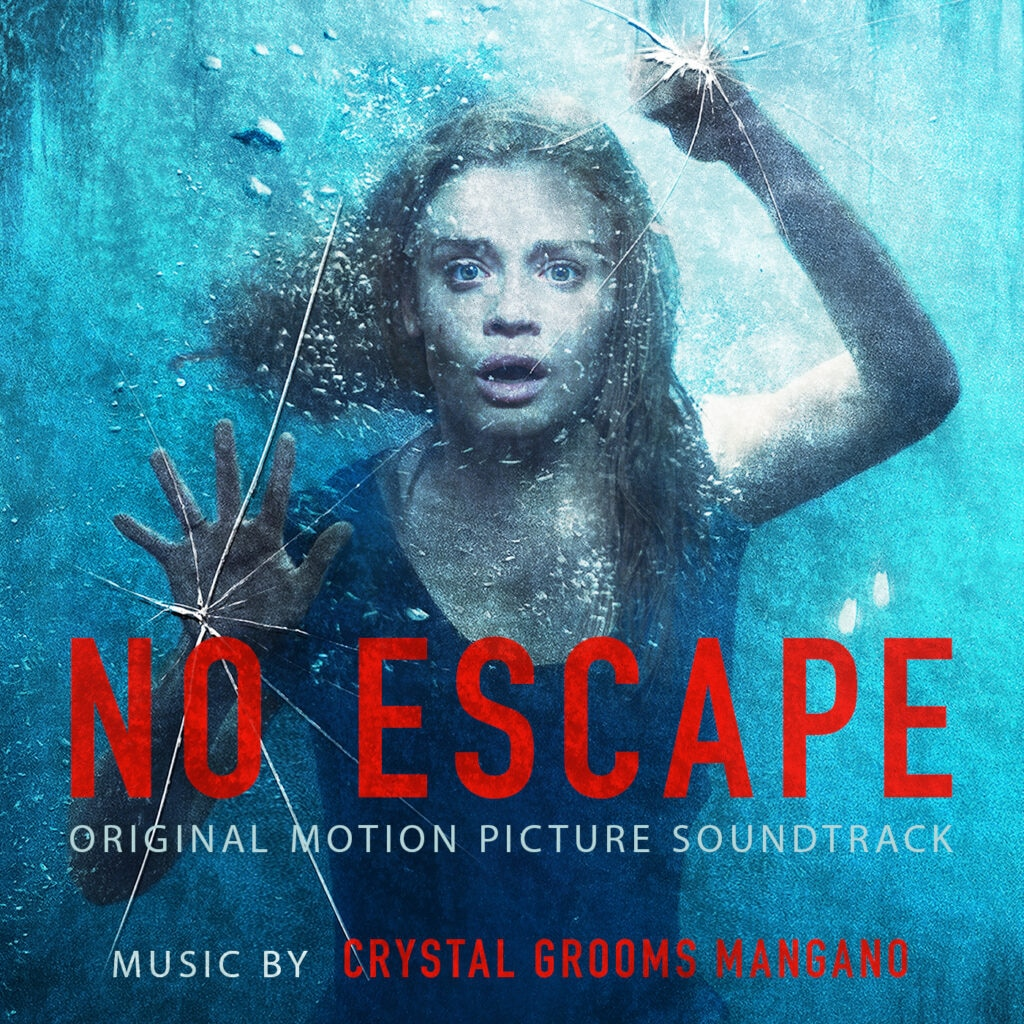 No Escape CD Sountrack v5 1 1024x1024 - The Sounds of NO ESCAPE: Interview with Composer Crystal Grooms Mangano