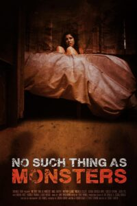 No Such Thing as Monsters Poster 200x300 - NO SUCH THING AS MONSTERS Review--Welcome to the Family