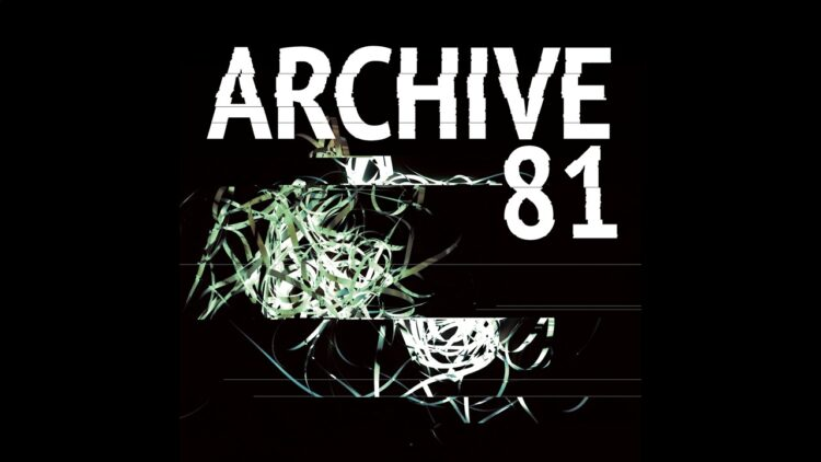 Archive 81 Banner 750x422 - James Wan Producing Supernatural Horror Series ARCHIVE 81 for Netflix