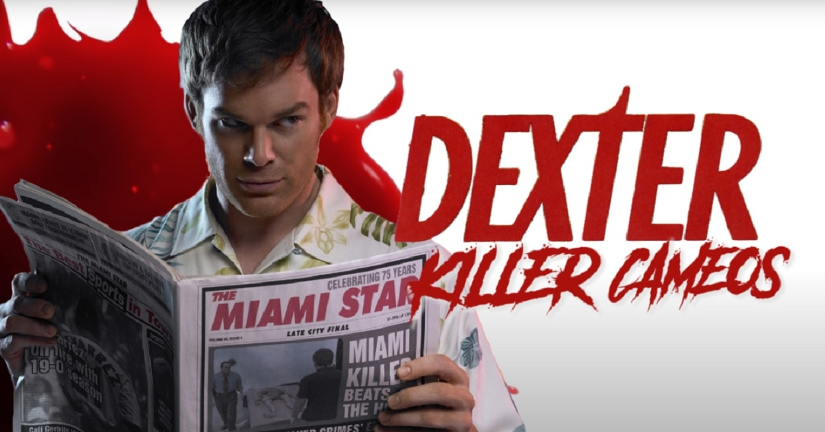 DEXTER: 10 Killer Cameos from the Showtime Series