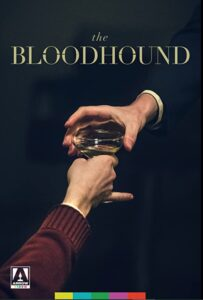 Bloodhound Poster 203x300 - THE BLOODHOUND Review--Edgar Allan Poe's Macabrery in the Modern Age