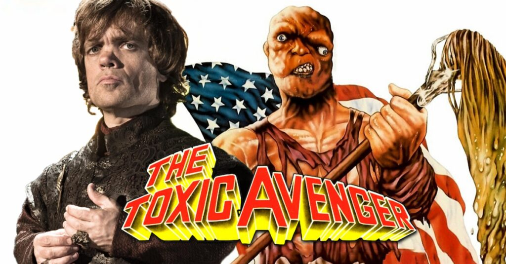 TOXIC AVENGER Reboot Snags Game of Thrones Star Peter Dinklage 1024x535 - New TOXIC AVENGER with Peter Dinklage Snags Killer Female Lead