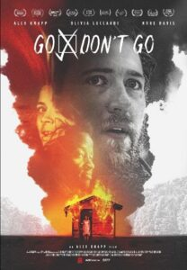 GoDont Go Poster 208x300 - GO/DON'T GO REVIEW--A Contemporary LAST MAN ON EARTH with Amazing Performance by Alex Knapp