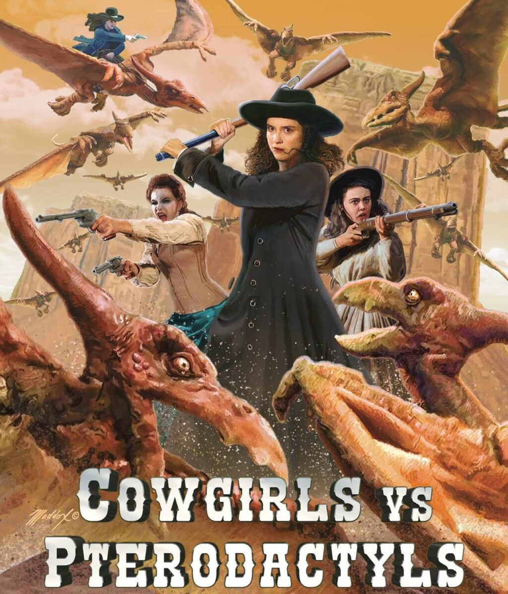 Cowgirls vs Pterodactyls poster 1 1024x1196 - Prehistoric Flying Reptiles Invade The Wild West In COWGIRLS VS. PTERODACTYLS Trailer
