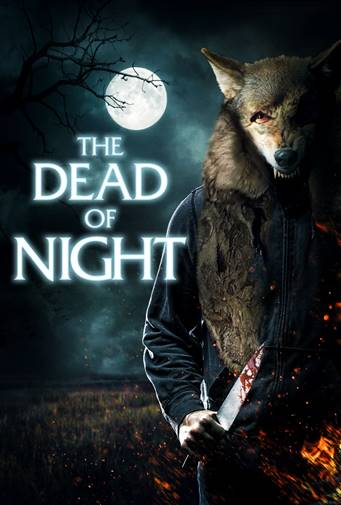 The Dead of Night Poster - New Trailer: Masked Killers Terrorizes Townfolk in Rural Horror THE DEAD OF NIGHT (Now Streaming)