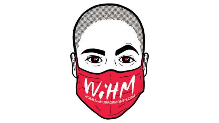 WiHM Banner 750x422 - Exclusive: Organizer Miki Hickel on the History, Significance, and Future of WOMEN IN HORROR MONTH