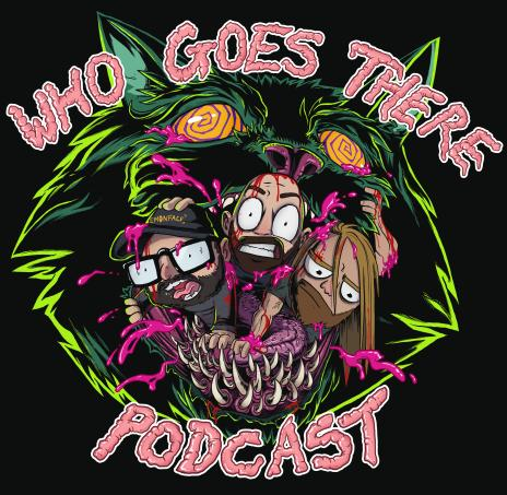 whogoesthere - DREAD Podcast Network