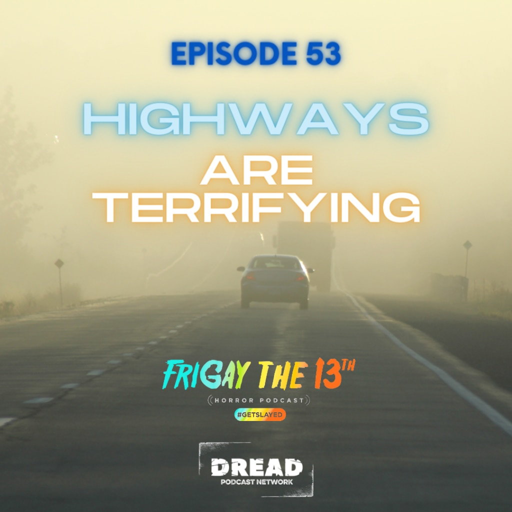 Episode 53 1024x1024 - Hosts Now Reveal Their Top 5 Favorite Episodes of FRIGAY THE 13TH HORROR PODCAST