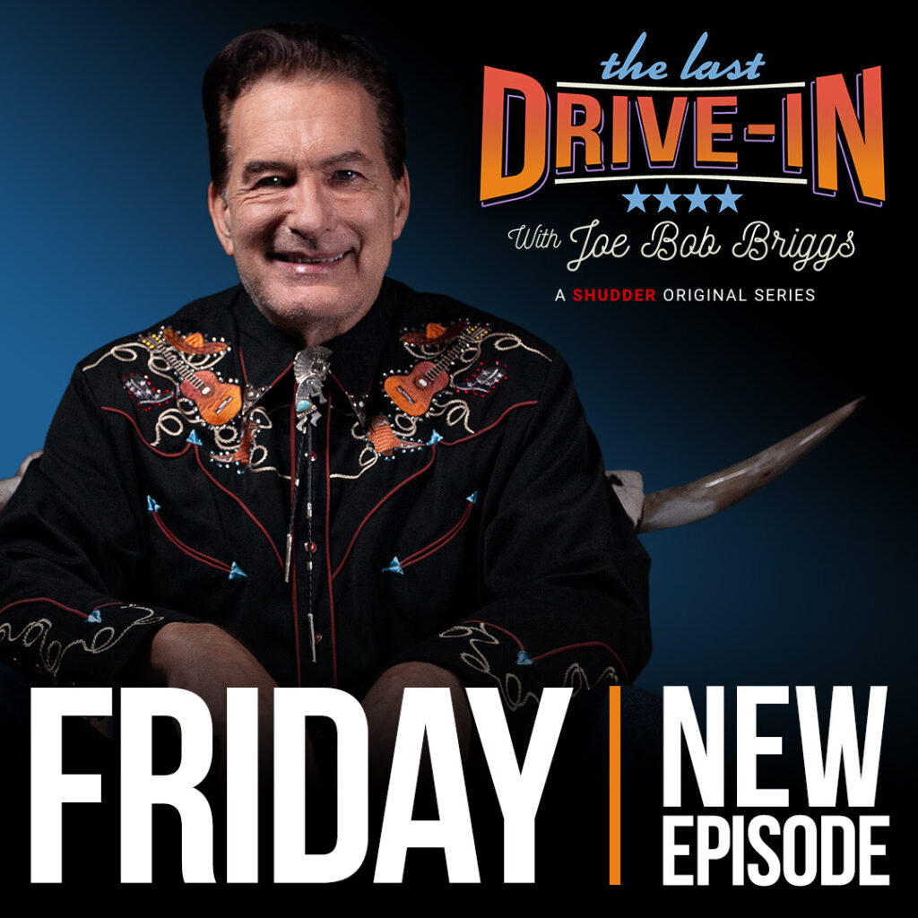 Joe Bob Briggs 1024x1024 - There's a New Episode of THE LAST DRIVE-IN Arriving Tomorrow
