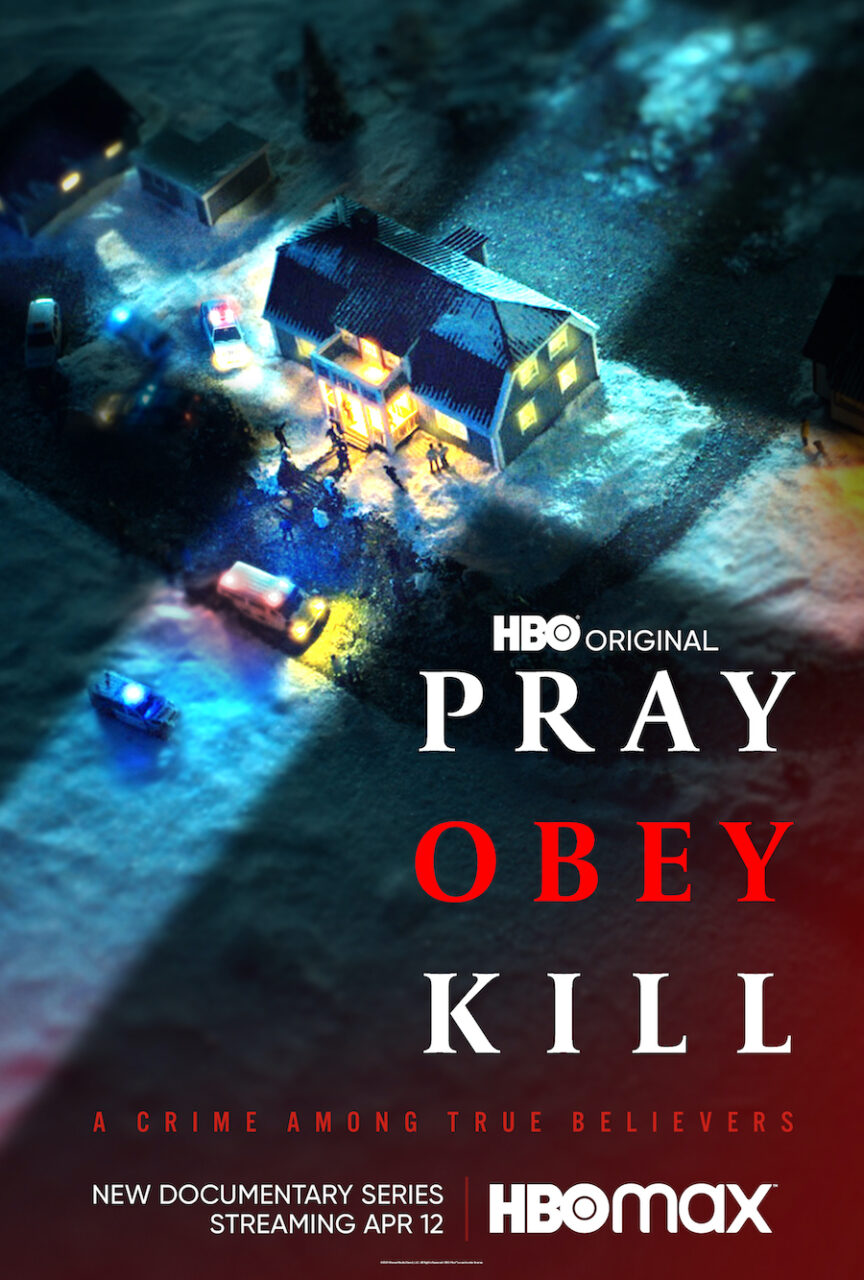 Pray Obey Kill Poster scaled - New HBO Docuseries PRAY, OBEY, KILL Explores Evil Religious Cult
