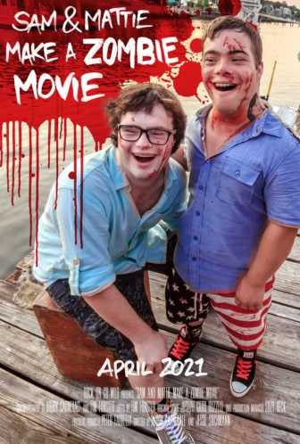 Sam Mattie Make a Zombie Movie Poster 336x498 - SAM & MATTIE MAKE A ZOMBIE MOVIE Review – The Journey Is More Important Than The Destination In This Wild Documentary