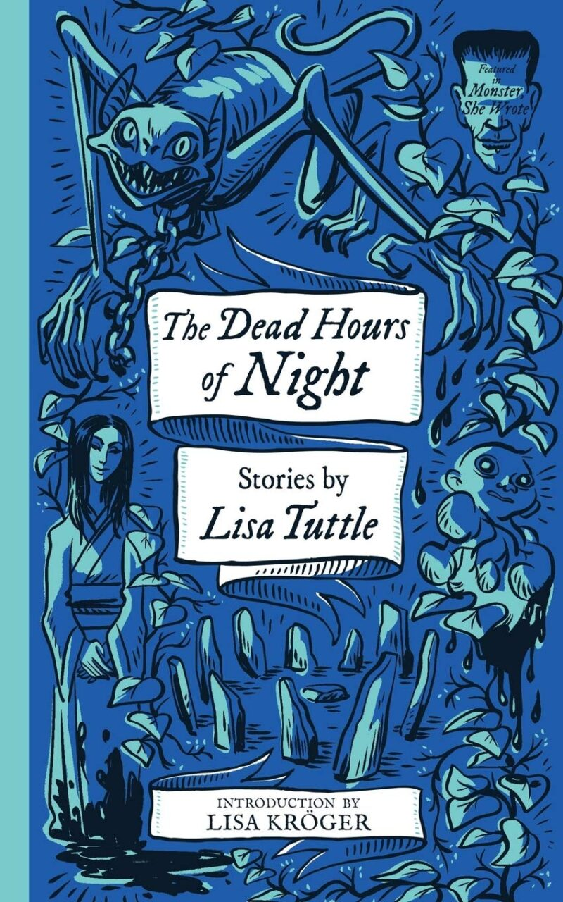 The Dead Hours of the Night by Lisa Tuttle scaled - Dread Read: Valancourt Resurrects Horror Fiction by Women with New Line MONSTERS, SHE WROTE
