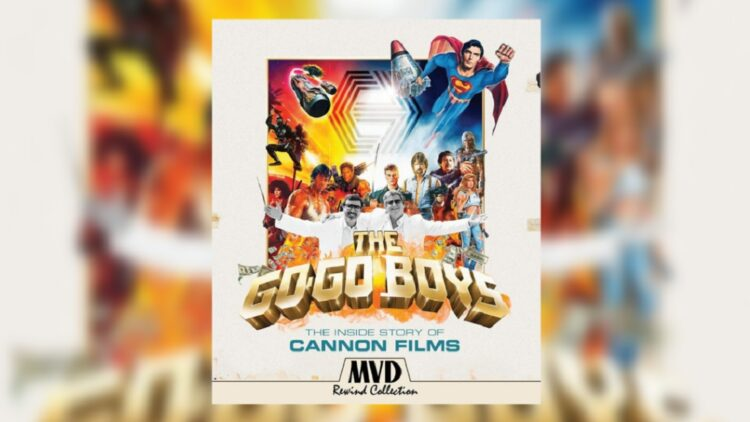 The Go Go Boys The Inside Story of Cannon Films will be released on Blu ray and DVD on July 20 hd 750x422 - Cannon Films Doc GO-GO BOYS Now Hits Blu-ray 7/20