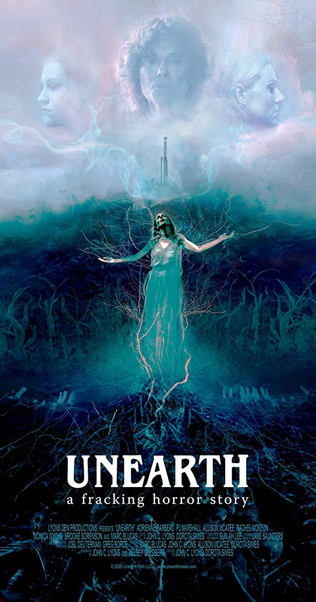 Unearth poster - Gruesome Eco-Horror UNEARTH Now Arriving in Theaters April 22nd [Trailer]