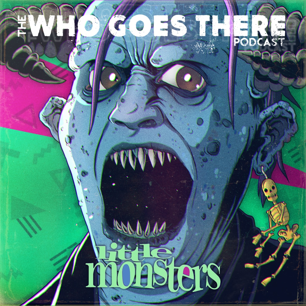 WGT 305 LogoMovie 1024x1024 - Who Goes There Podcast: Ep305 - LITTLE MONSTERS (1989)