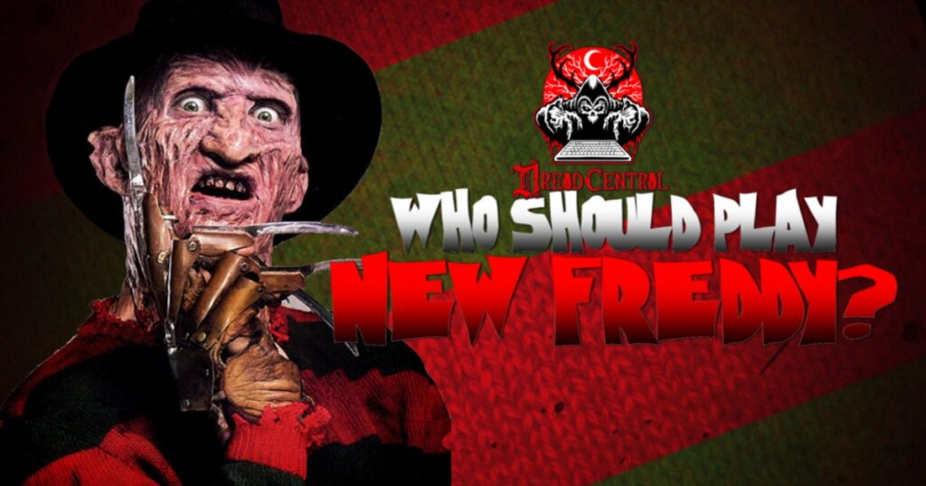 Dread Central Wants to Know Whio Should Play New Freddy 1024x537 - Who Should Play New Freddy in Next NIGHTMARE ON ELM STREET?