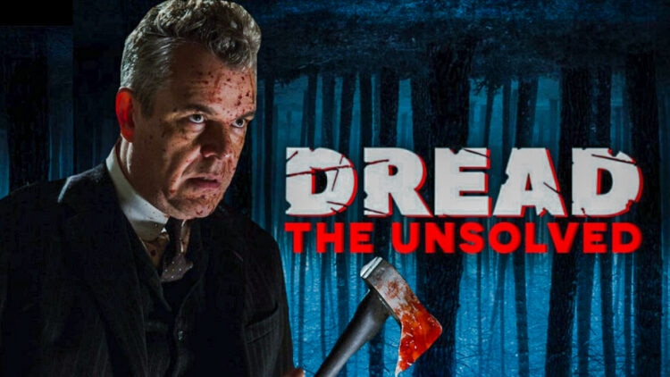 Dread The Unsolved Takes on The Axeman of New Orleans edited 750x422 - DREAD: THE UNSOLVED Takes on The Axeman of New Orleans