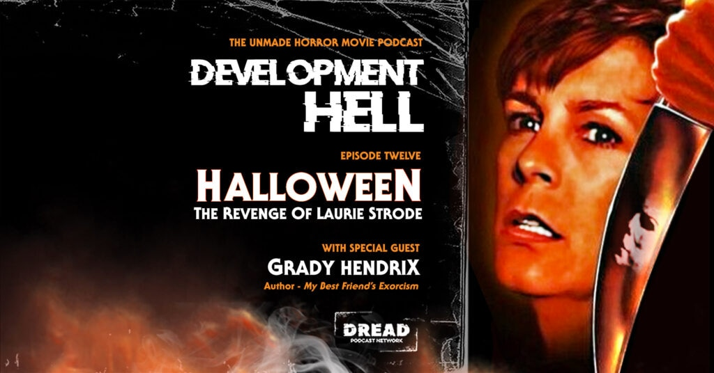 Laurie Strode feature image 1024x536 - Development Hell Explores HALLOWEEN: THE REVENGE OF LAURIE STRODE