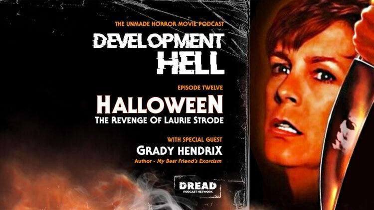 Laurie Strode feature image 750x422 - Development Hell Explores HALLOWEEN: THE REVENGE OF LAURIE STRODE