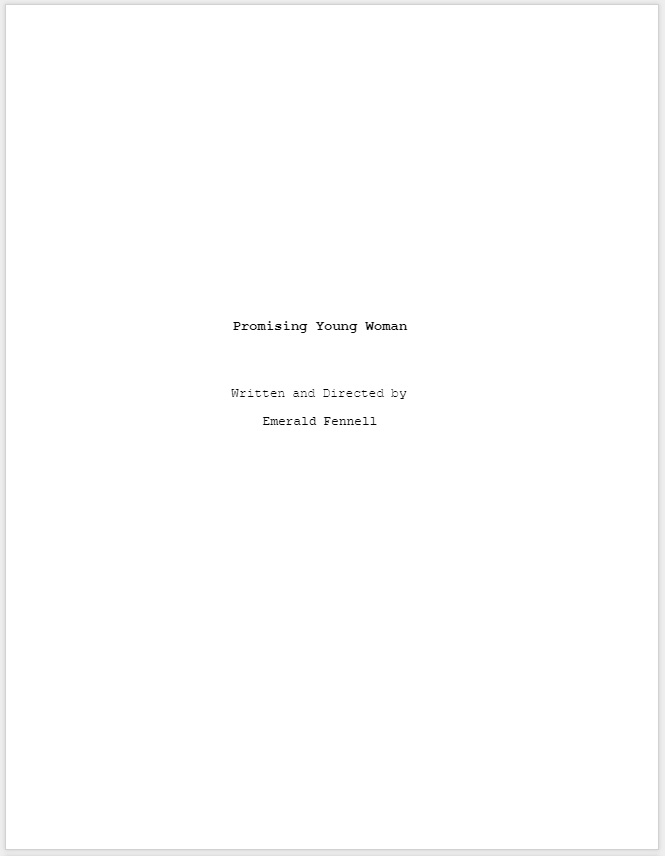 Promising Young Woman Script Screenplay Dread Central - PROMISING YOUNG WOMAN: Read Oscar-Winning Script HERE