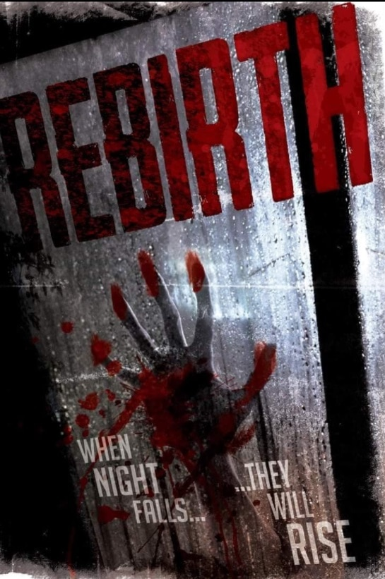 Rebirth Poster - REBIRTH Review - A Strong Adaptation Of NIGHT OF THE LIVING DEAD