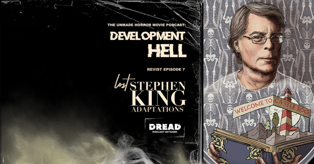 Sk remake feature 1024x536 - DEVELOPMENT HELL Now Unearths 5 Lost Stephen King Adaptations