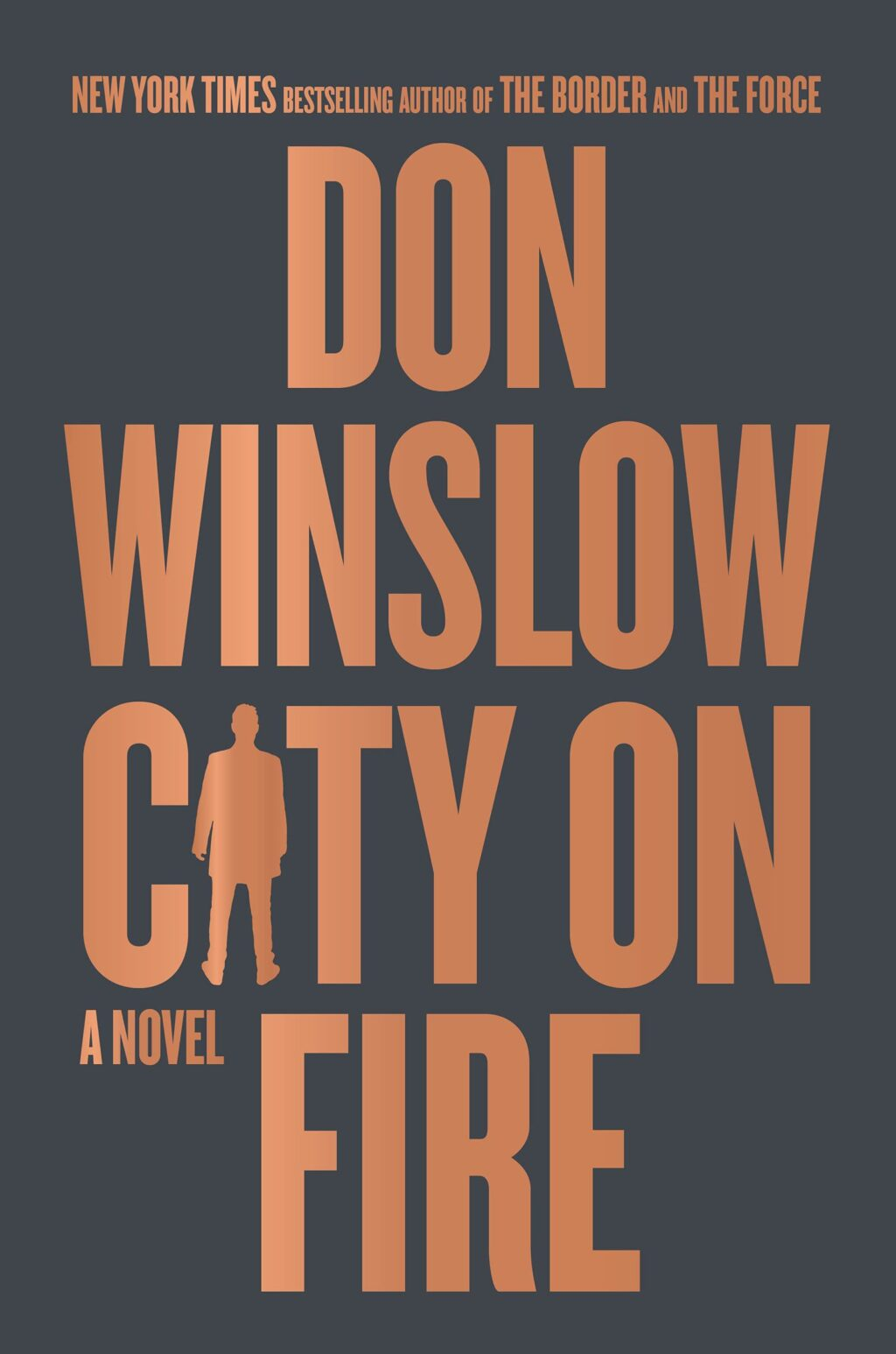 """City on Fire Book Cover 1024x1546 - Stephen King Recommends """"Superb"""" New Crime Novel by Don Winslow"""