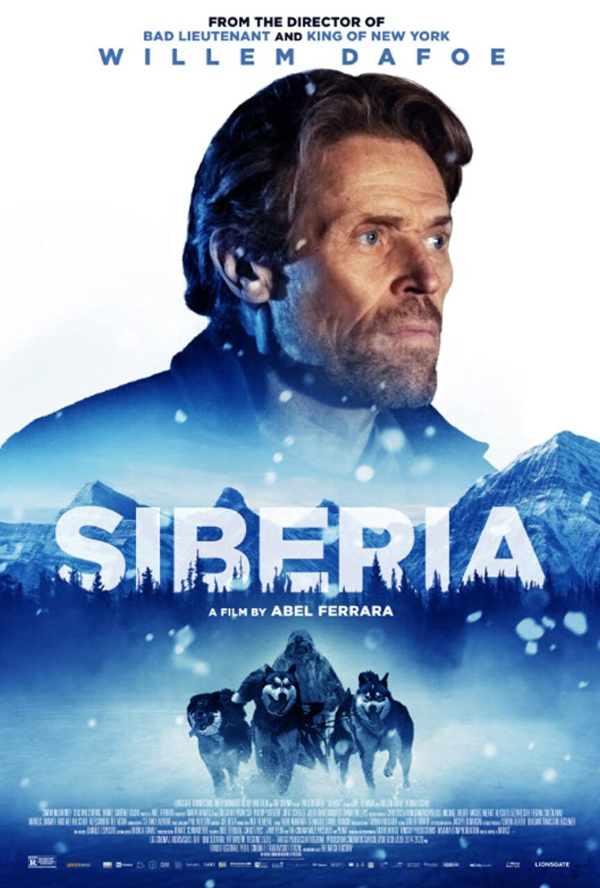 Siberia Poster scaled - Exclusive: Surreal, Heartbreaking Clip from Abel Ferrara's SIBERIA Starring Willem Dafoe