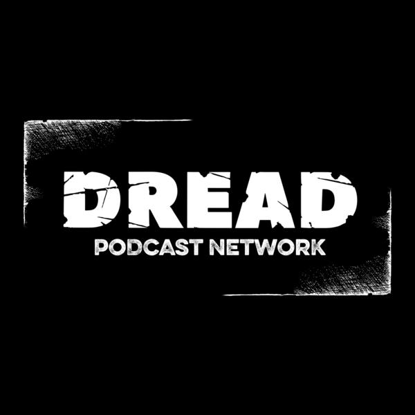 dread podcast network -